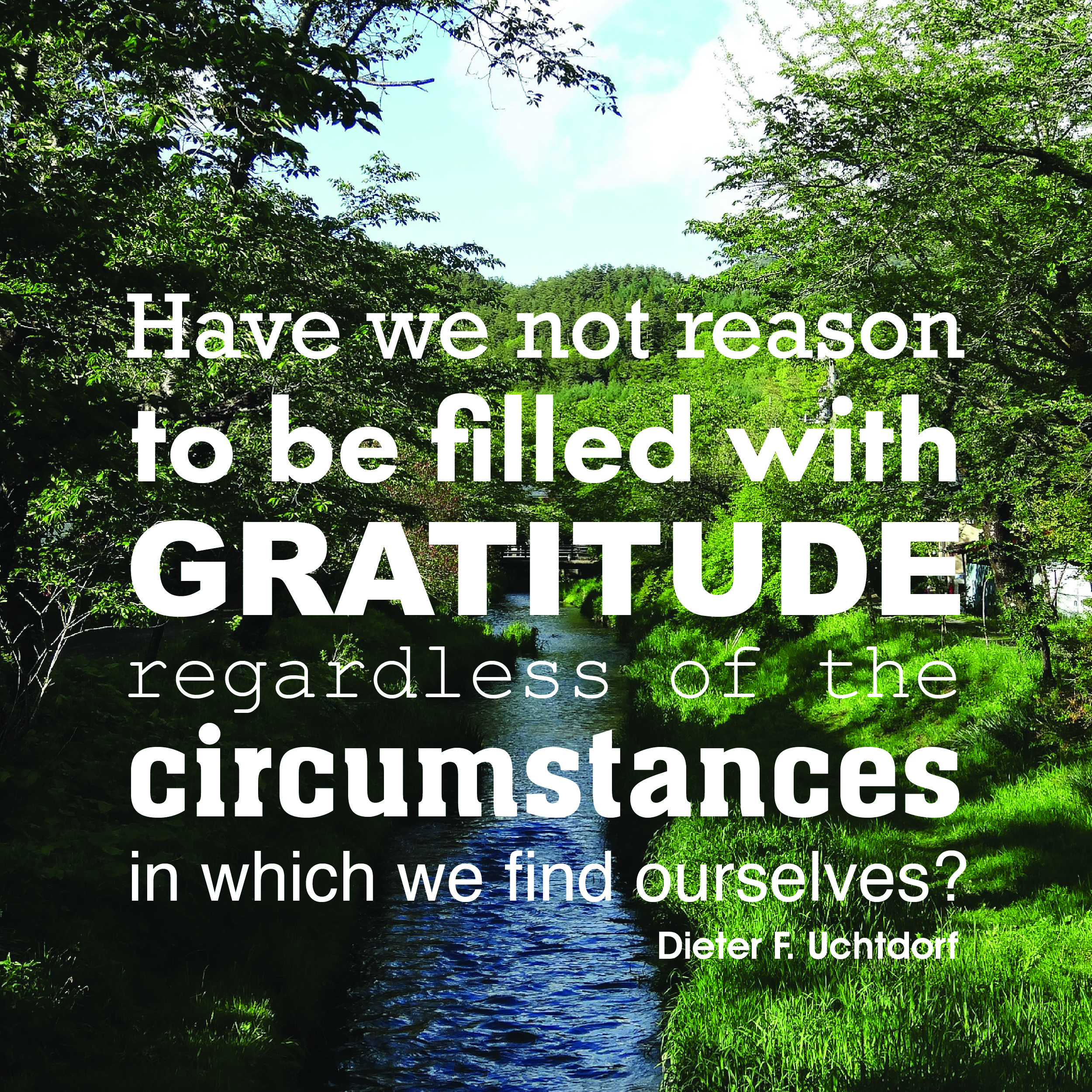 Be Grateful in all Things
