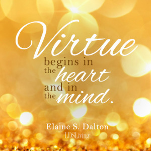 Virtue Begins in the Heart and Mind